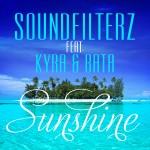 """Single by Soundfilterz feat. Kyra & Batà """"Sunshine"""""""