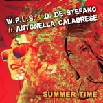 """Single by W.P.L.S. Feat. D. De Stefano & Antonella Calabrese """"Summertime"""""""
