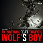"Single by Jo-Nathan Dj Feat. Tomyes ""Wolf's Boy"""
