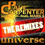 "Single by Paul Carpenter feat. Mark S ""Universe (The Remixes)"""