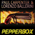 "Single by Paul Carpenter & Lorenzo Ballerini ""Pepperbox"""