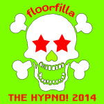 "Single by Floorfilla ""The Hypno! 2014"""