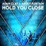 "Single by Adam Clay & Astrit Kurtaim ""Hold You Close"""