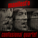 "Single by Confusional Quartet ""Manifest'o"""