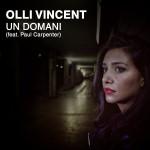 """Single by Olli Vincent """"Un Domani"""""""