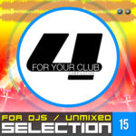 Compilation FOR YOUR CLUB VOL. 15