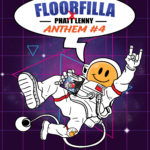 Single by Floorfilla x Phatt Lenny ANTHEM #4