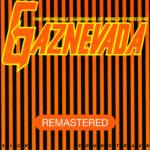 New Album REMASTERED by Gaznevada – Sick Soundtrack